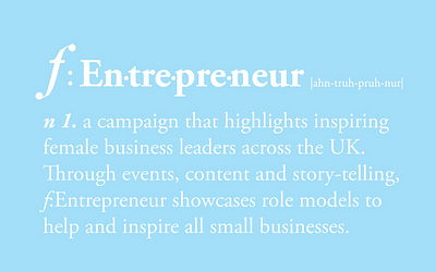 f:Entrepreneur female entrepreneurship campaign